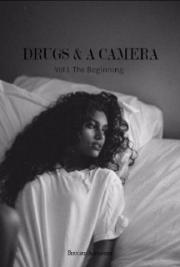 Drugs & a Camera Vol 1