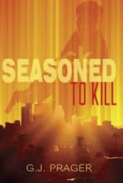 'Seasoned To Kill'