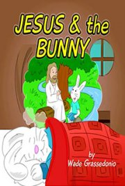 Jesus and the Bunny