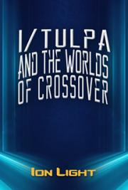 I/Tulpa and the Worlds of Crossover