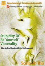Stupidity Of Be Yourself Viscerality: Unlearning Sexual Unputdownability And Pop Empowerment