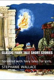 Classic Fairy Tale Short Stories