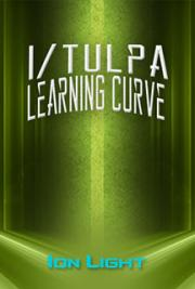 I/Tulpa: Learning Curve