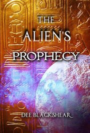 The Alien's Prophecy