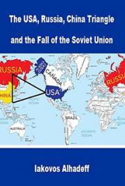 The USA, Russia, China Triangle and the Fall of the Soviet Union
