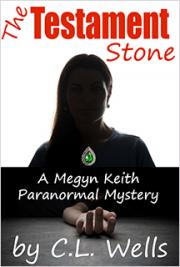 The Testament Stone - A Megyn Keith Paranormal Mystery
