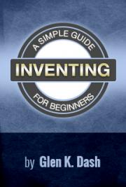 Inventing: A simple Guide for Beginners