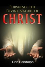 Pursuing the Divine Nature of Christ