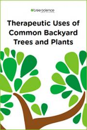 Therapeutic Uses of Common Backyard Trees and Plants