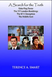 A Search for the Truth - The 9/11 Deception and False Flag Terror