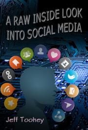 A Raw Inside Look Into Social Media