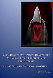 Skip a heartbeat: OpenSSL Heartbleed Vulnerability & Prediction of Exploitation