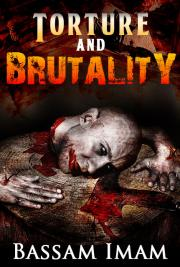 Torture and Brutality