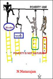 Poverty Line. Poverty is Not Natural