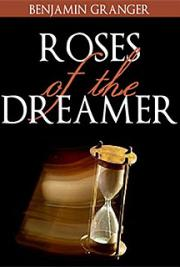 Roses of the Dreamer