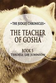 The Judges Chronicles: The Teacher of Gosha