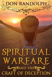 Spiritual Warfare - And The Craft of Deception