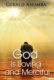God is Loving and Merciful