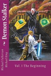 Demon Stalker: Volume One