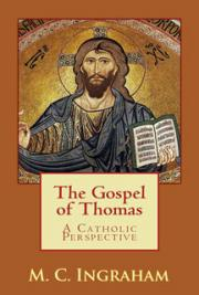The Gospel of Thomas: A Catholic Perspective