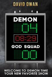 Demon: 4.  God Squad: 0
