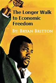 The Longer Walk to Economic Freedom