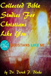 Collected Bible Studies - For Christians Like You
