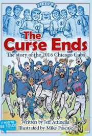 The Curse Ends: The story of the 2016 Chicago Cubs