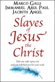 Slaves of Jesus the Christ