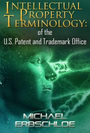 Intellectual Property Terminology: U.S. Patent and Trademark Office