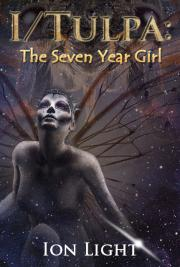 I/Tulpa: the Seven Year Girl