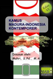Kamus Madura-Indonesia Kontemporer VI