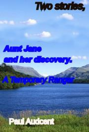 Two Stories Aunt Jane, The Ranger