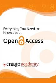 Everything You Need to Know about Open Access