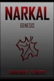 Narkal: Genesis