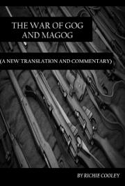 The War of Gog and Magog (A New Translation and Commentary)