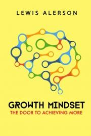 Growth Mindset: The Door to Achieving More