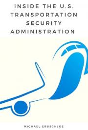 Inside The U.S. Transportation Security Administration