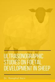 Ultrasonographic Studies on Foetal Development in Sheep