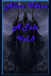 A Tale Volume 3