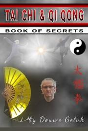 Tai Chi Chuan the Secret Guide