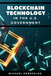 Blockchain Technology In the U.S. Government