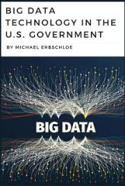 Big Data Technology In the U.S. Government