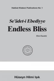 Seâdet-i Ebediyye Endless Bliss First Fascicle