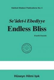 Seâdet-i Ebediyye Endless Bliss Fourth Fascicle