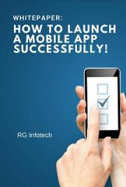 Whitepaper – How to launch a mobile app successfully!