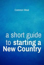 A Short Guide To Starting A New Country