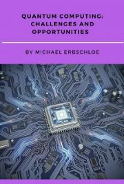 Quantum Computing: Challenges and Opportunities
