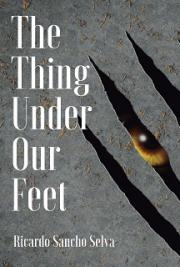 The Thing Under Our Feet