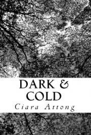 Dark & Cold